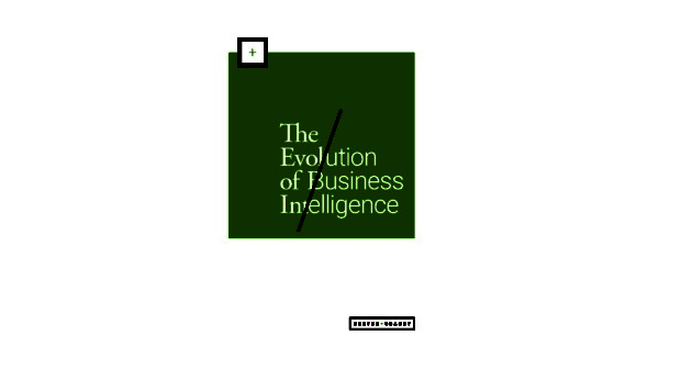 Evolution of Business Intelligence