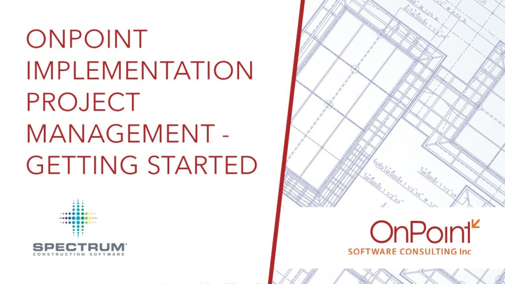 OnPoint Implementation Project Management - Getting Started