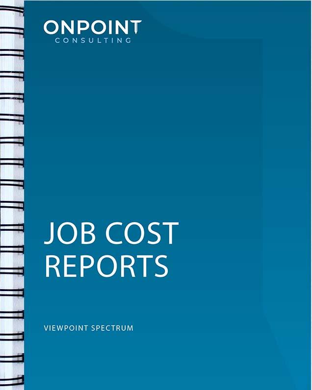 Spectrum Job Cost Reports Descriptions
