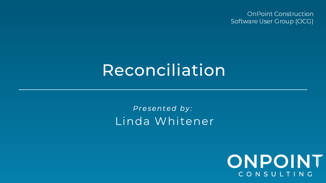 Sage 300 CRE Reconciliation and Month-End Webinar - July 2020