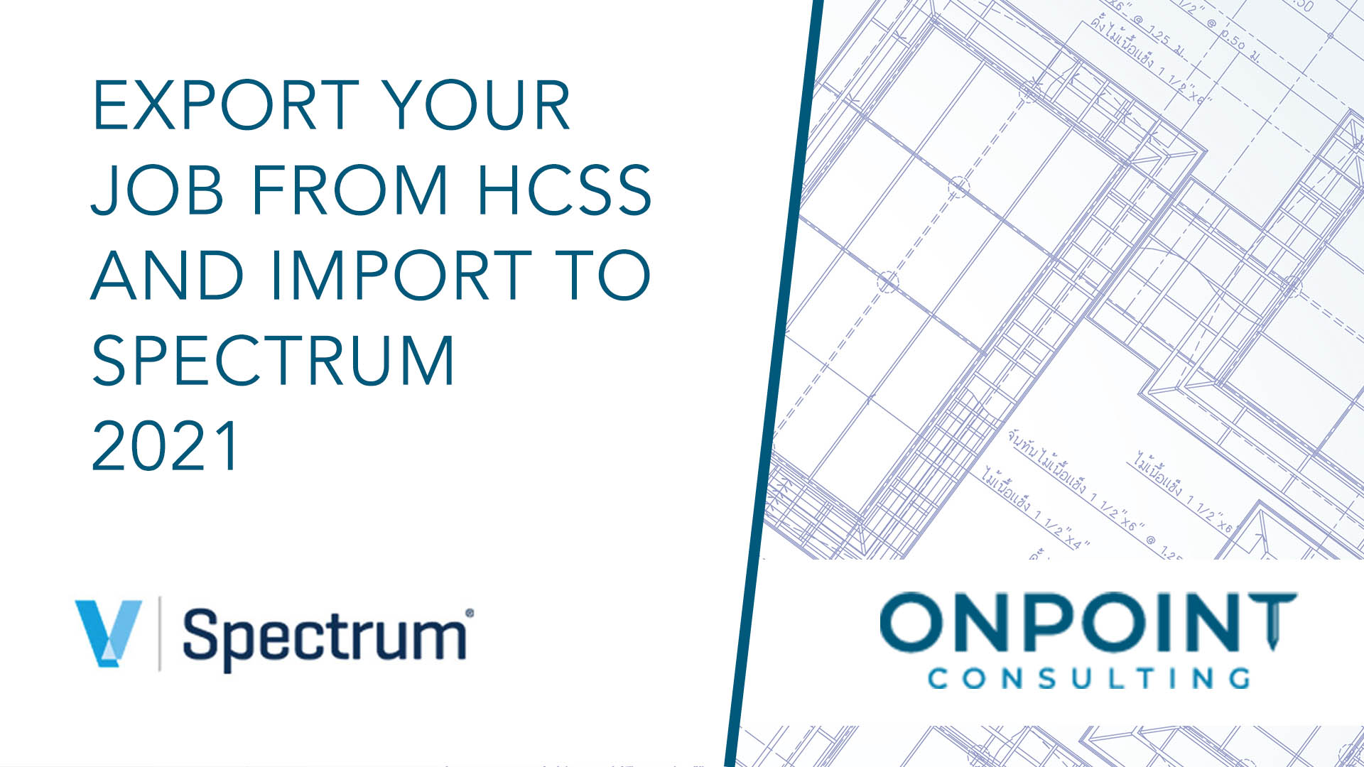 Maximize Efficiency by Exporting your Job from HCSS and Import it Right into Spectrum