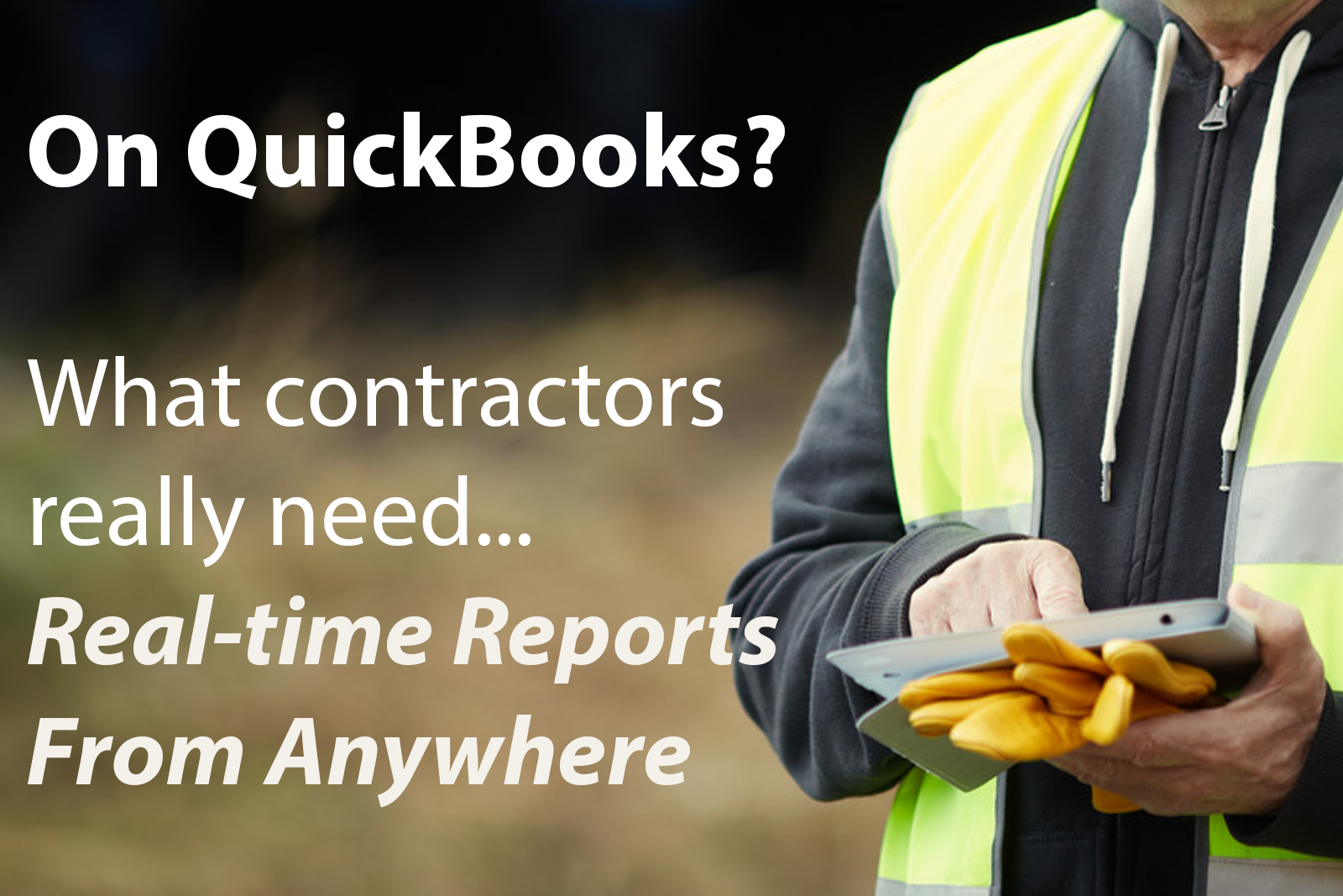 What Construction Companies Need - Reports