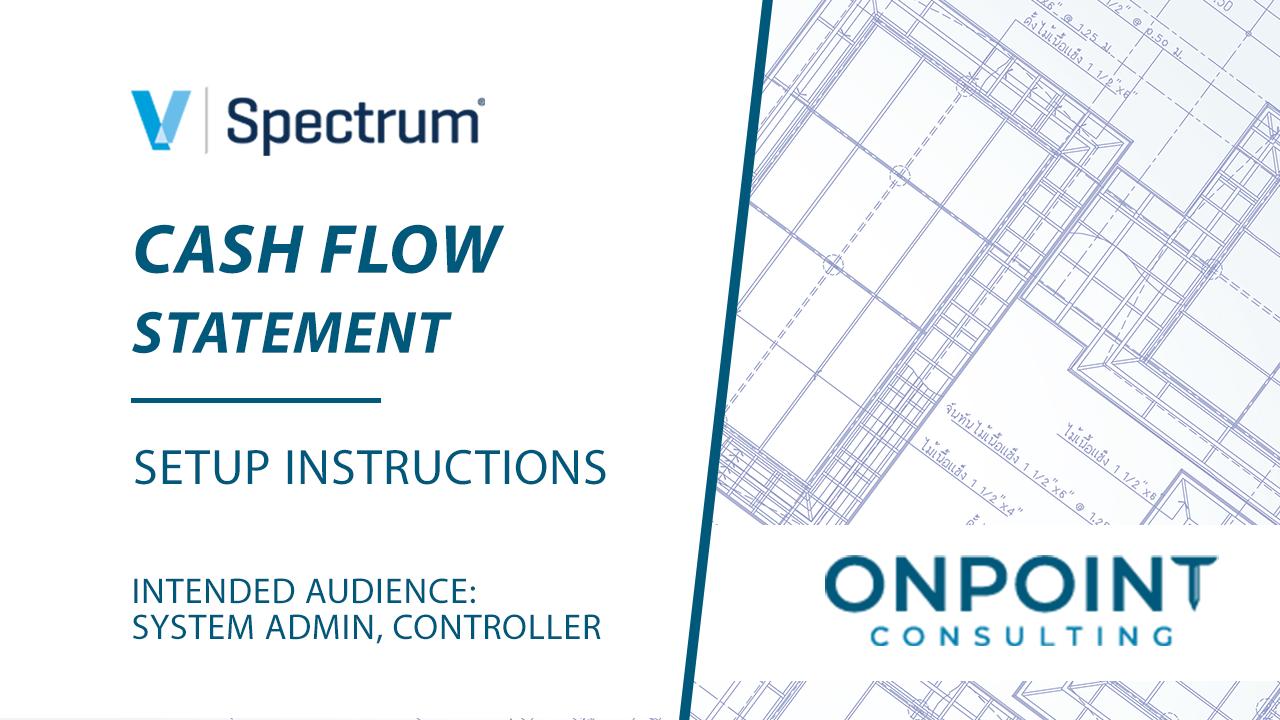 Spectrum Cash Flow Statement - Setup Instructions
